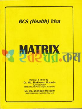 Matrix Bcs Health Viva (38th & 40th Bcs)