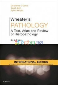 Wheater's Pathology A Text, Atlas and Review of Histopathology (Color)
