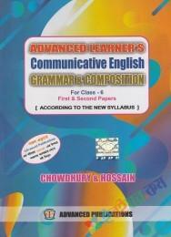 Advanced Learner's Communicative English Grammar & Composition Class-6