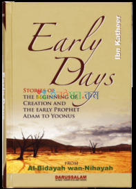 Early Days Stories of the Beginning of Creation & the Early Prophet