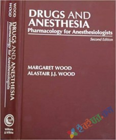 Drugs and Anesthesia Pharmacology for Anesthesiol