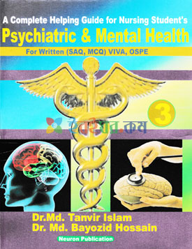 A Complete Helping Guide For Nursing Student's Psychiatric & Mental Health