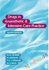 Drugs in Anaesthetic & Intensive Care Practice (B&W)