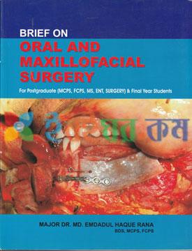 Brief on Oral and Moxillofacial Surgery
