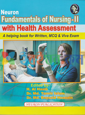 Neuron Fundamentals of Nursing-II With Health Assessment (Bsc 2nd Year)