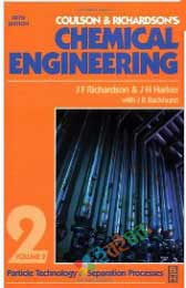 Coulson and Richarsons Chemical Engineering Volume