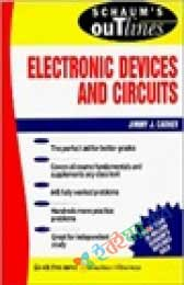 Schaums Outline of Electronic Devices and Circuits