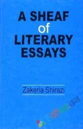 A Sheaf of Litarary Essays
