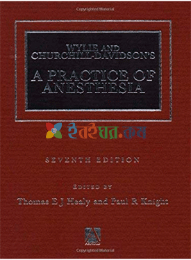 Wylie Churchill Davidson's A Practice of Anesthesia