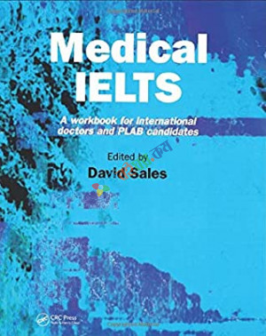 Medical IELTS A Workbook for International Doctors and PLAB Candidates (B&W)
