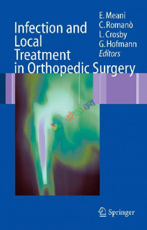 Infection And Local Treatment In Orthopedic Surgery (Color)