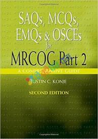 SAQs, MCQs, EMQs & OSCEs for MRCOG Part 2