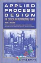 Applied Process Design for Chemical and Petrochemical