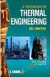 A Textbook of Thermal Engineering