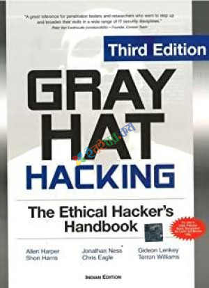Gray Hat Hacking The Ethical Hackers Handbook (eco)