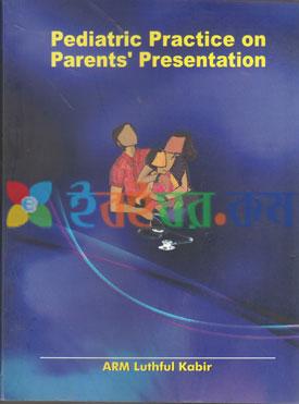 Pediatric Practice on Parents Presentation