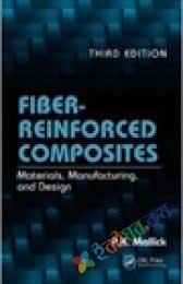 Fiber-Reinforced Composites: Materials, Manufacture