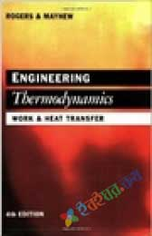 Engineering Thermodynamics Work and Heat Transfer