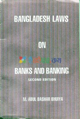 BANGLADESH LAWS ON BANKS AND BANKING (eco)