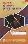 Matrix Special BCS Medical MCQ Bank