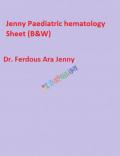 Jenny Paediatric hematology Sheet (B&W)