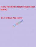 Jenny Paediatric Nephrology Sheet (B&W)