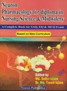 Neuron Pharmacology For Diploma in Nursing Science & Midwifery