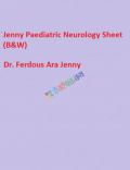 Jenny Paediatric Neurology Sheet (B&W)
