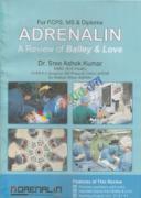 Adrenalin A Revision of Bailey & Love