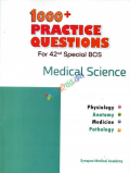 1000+ Practice Questions for 42nd Special BCS Medical Science