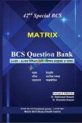 Matrix BCS Question Bank 42nd Special BCS (10th-40th)