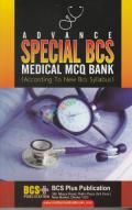 Advance Special BCS Medical MCQ Bank