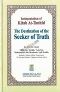 Interpretation of Kitab At-Tauhid:  The Destination  of the Seeker of Truth